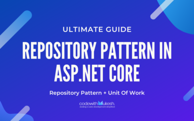 Repository Pattern in ASP.NET Core – Ultimate Guide