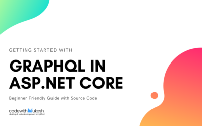 Getting Started with GraphQL in ASP.NET Core – Complete Guide