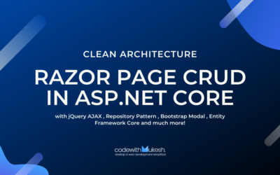Razor Page CRUD in ASP.NET Core with jQuery AJAX  – Ultimate Guide
